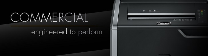 Fellowes® Commercial Shredders... engineered to perform