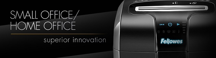 Fellowes® Small Office / Home Office Shredders... superior innovation